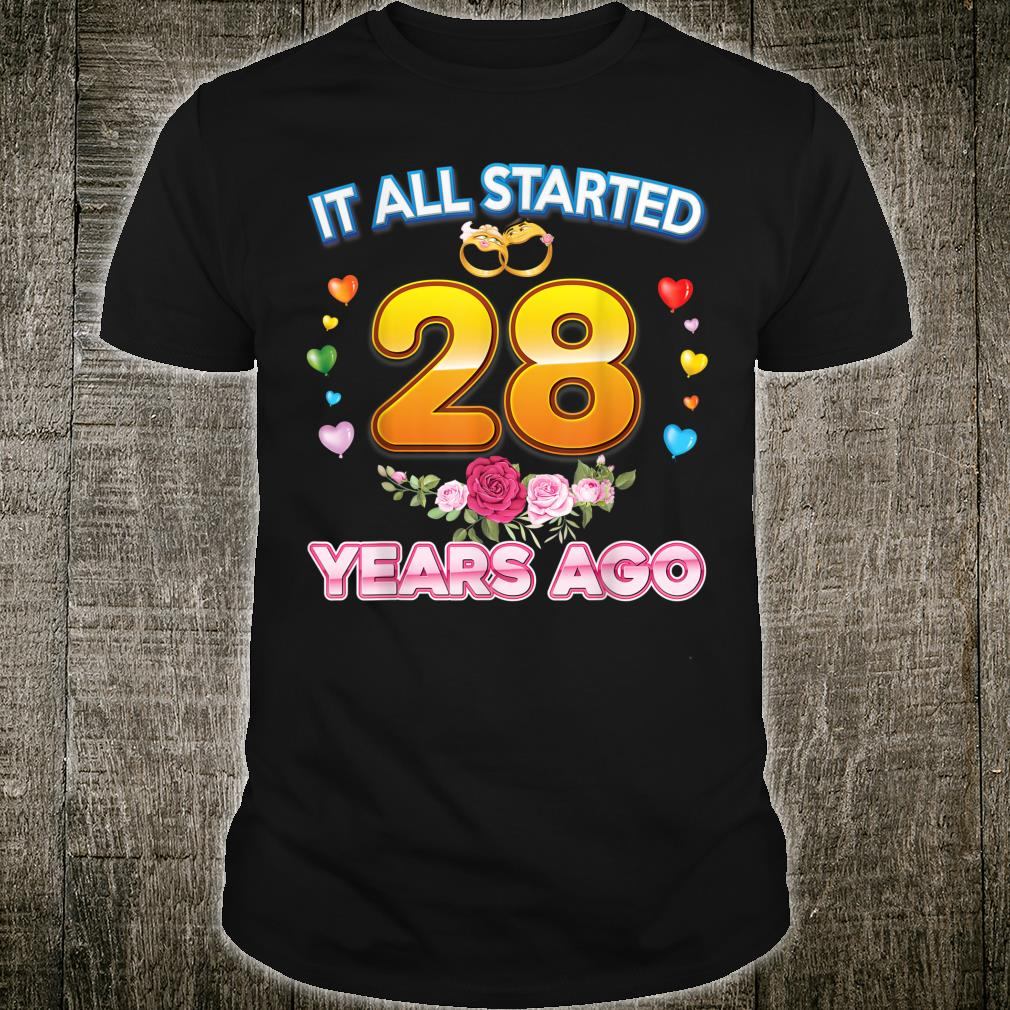 It All Started 28 Years Ago 28th Wedding Anniversary Ring Shirt