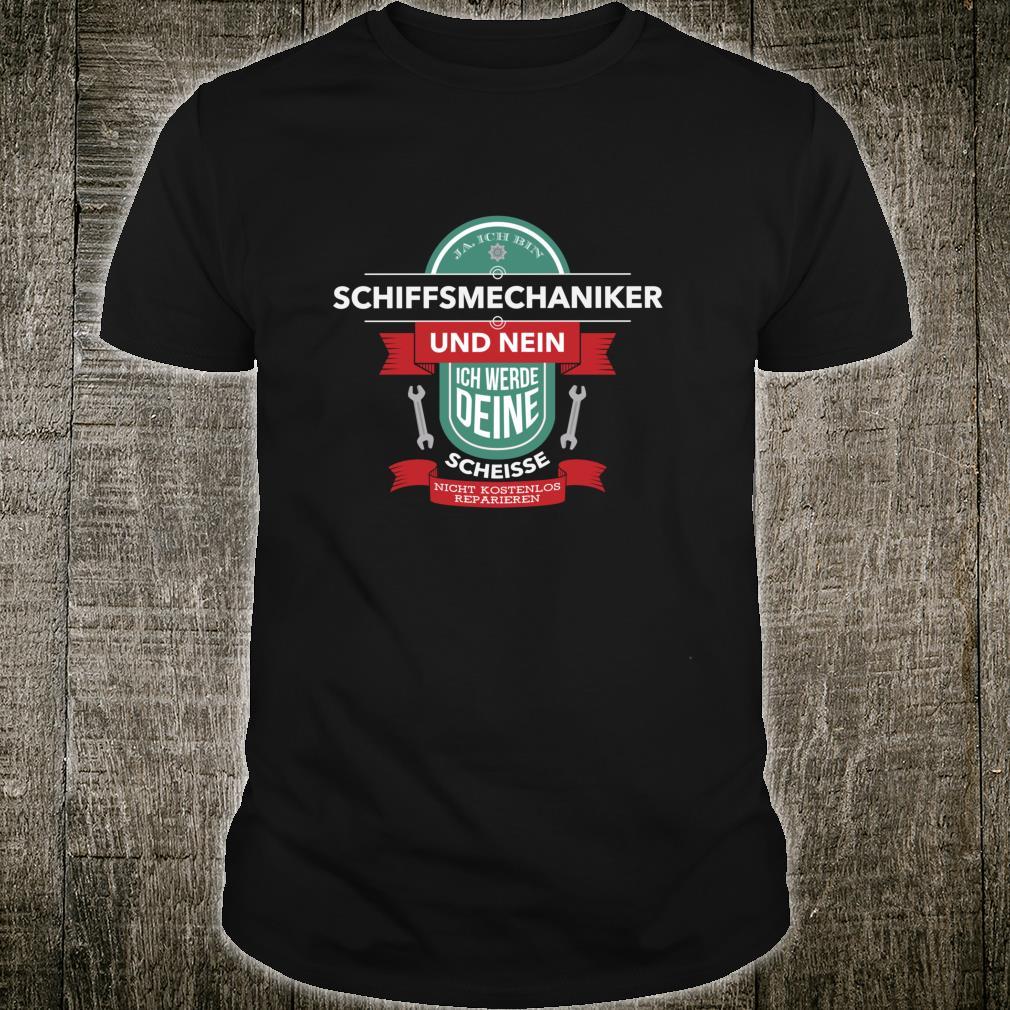 Ja, Ich Bin Schiffsmechaniker I Lustiges Mechaniker Shirt