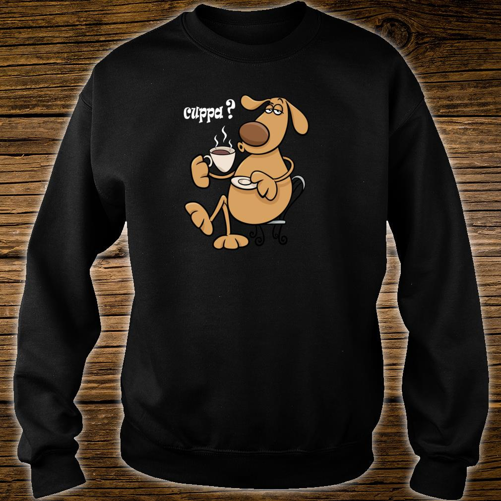 KÜHLER HAUSTIERHUND MIT EINER CUPPATEEKAFFEEPausenzeit Shirt sweater