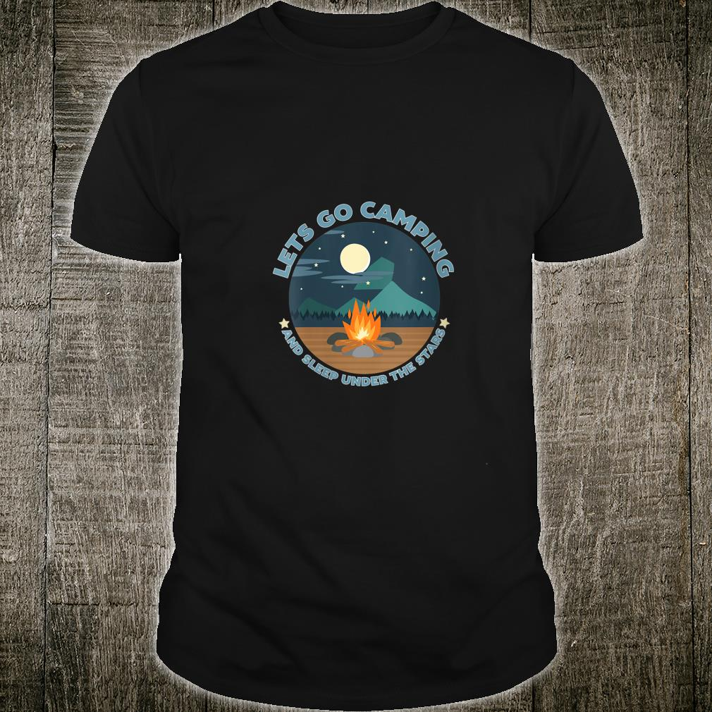 LETS GO CAMPING Shirt