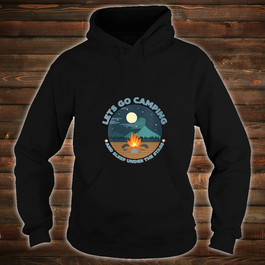 LETS GO CAMPING Shirt hoodie