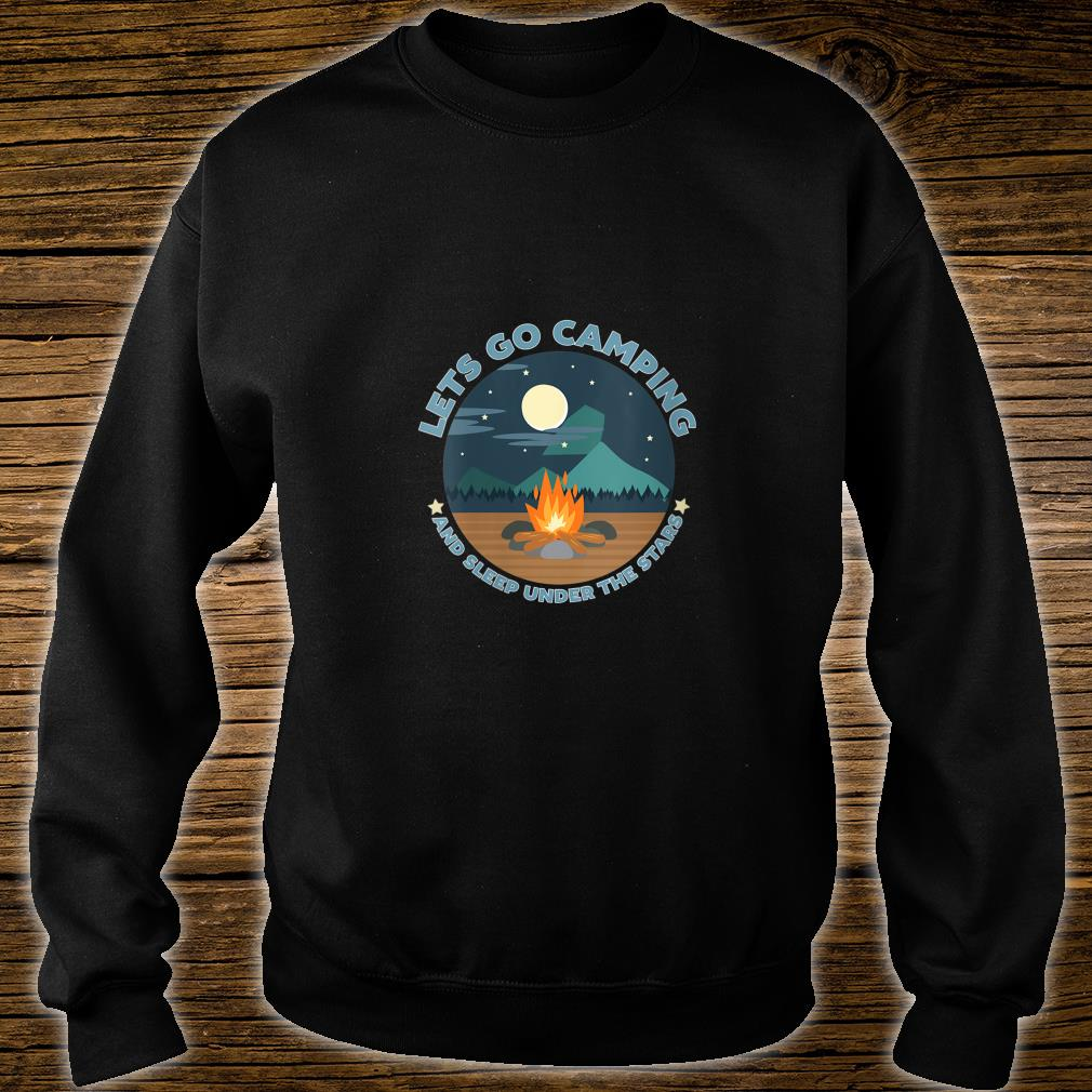 LETS GO CAMPING Shirt sweater