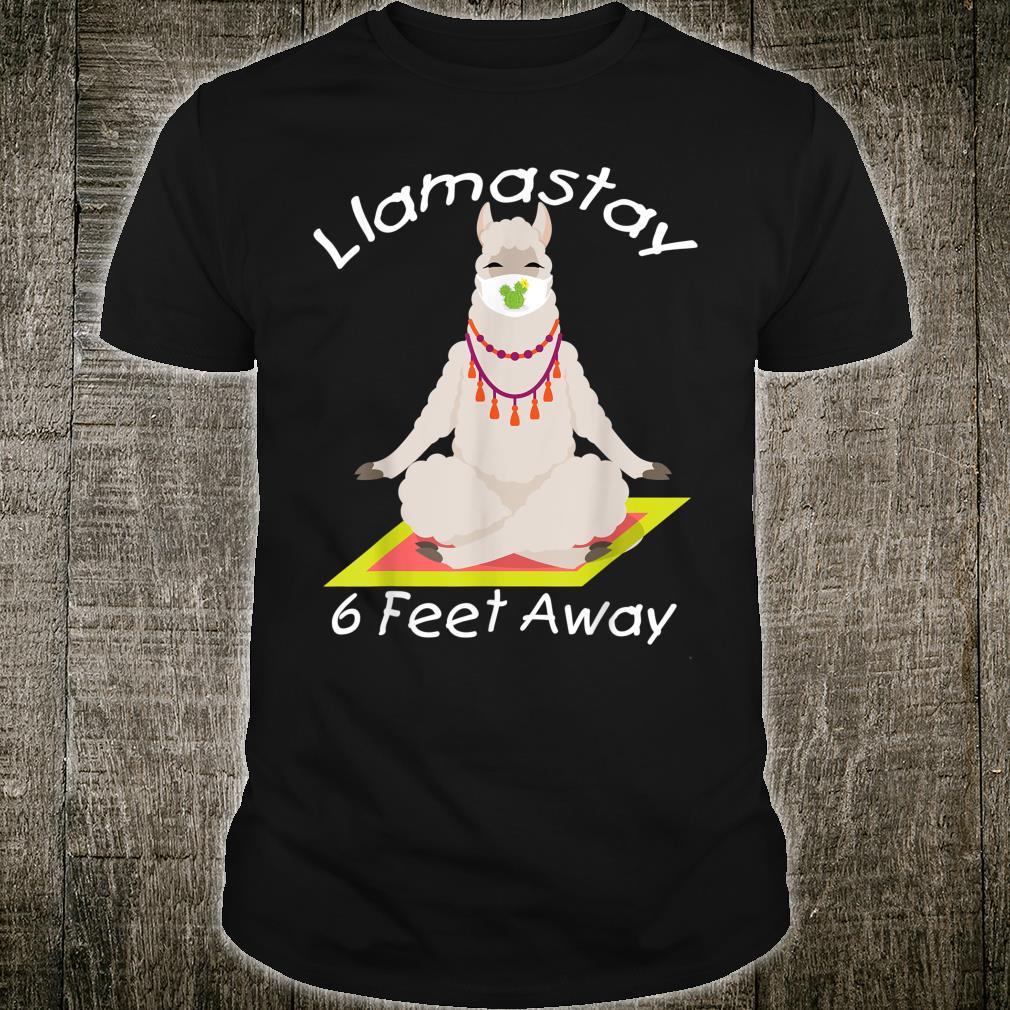 Llamastay 6 Feet Away Llama wearing mask Distancing Shirt