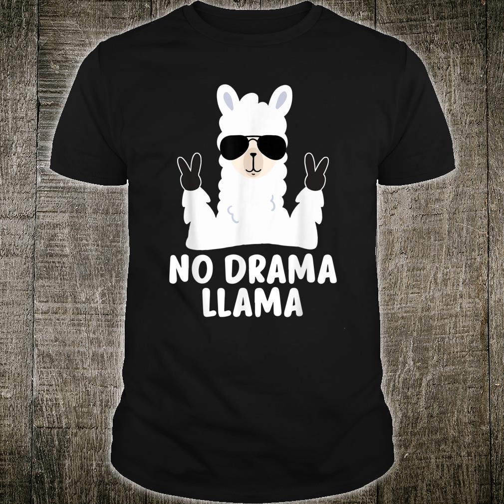 No Drama Llama Alpaca with Sunglasses Llama Alpaca Shirt