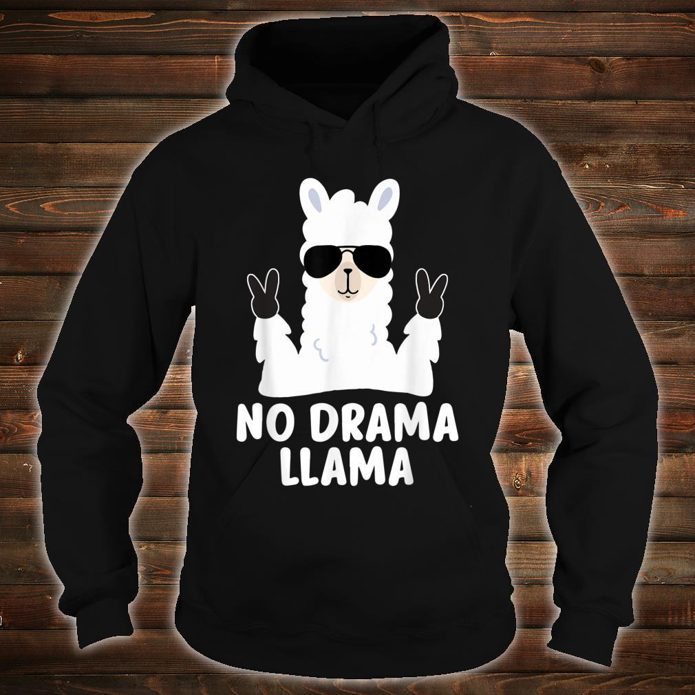 No Drama Llama Alpaca with Sunglasses Llama Alpaca Shirt hoodie