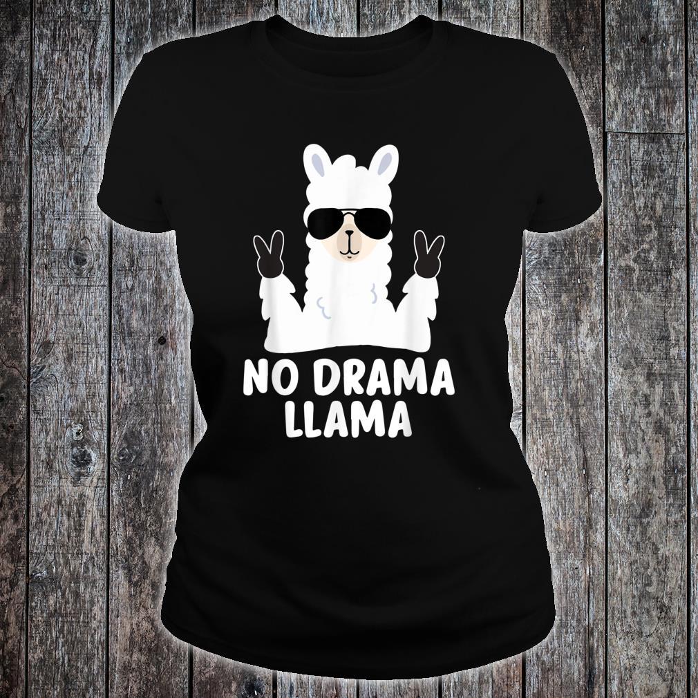 No Drama Llama Alpaca with Sunglasses Llama Alpaca Shirt ladies tee