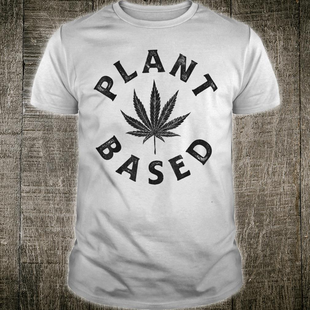Plant Based Marijuana Leaf Weed Cannabis Pot Smoker Shirt