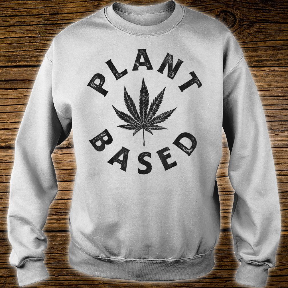 Plant Based Marijuana Leaf Weed Cannabis Pot Smoker Shirt sweater