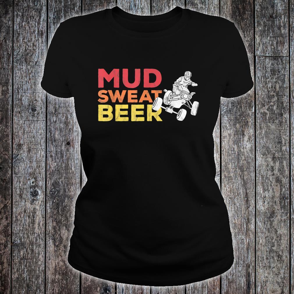 Quad Bike Mudding Sweat and Beers ATV Shirt ladies tee