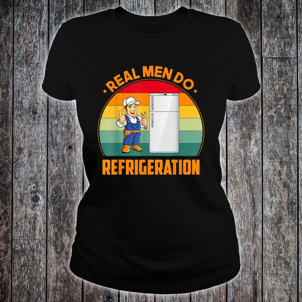 Real Do Refrigeration HVAC Technician Idea Shirt ladies tee