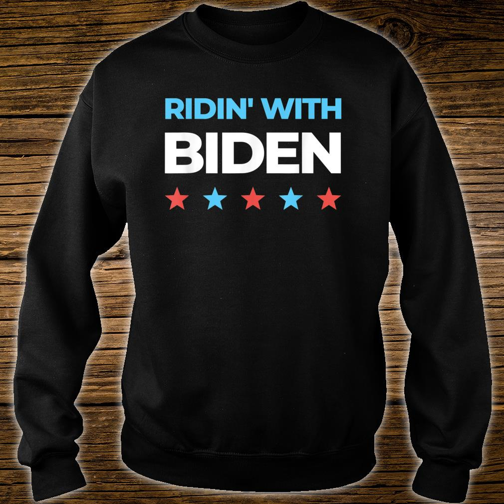 Ridin' With Biden Joe Biden for President 2020 Shirt sweater