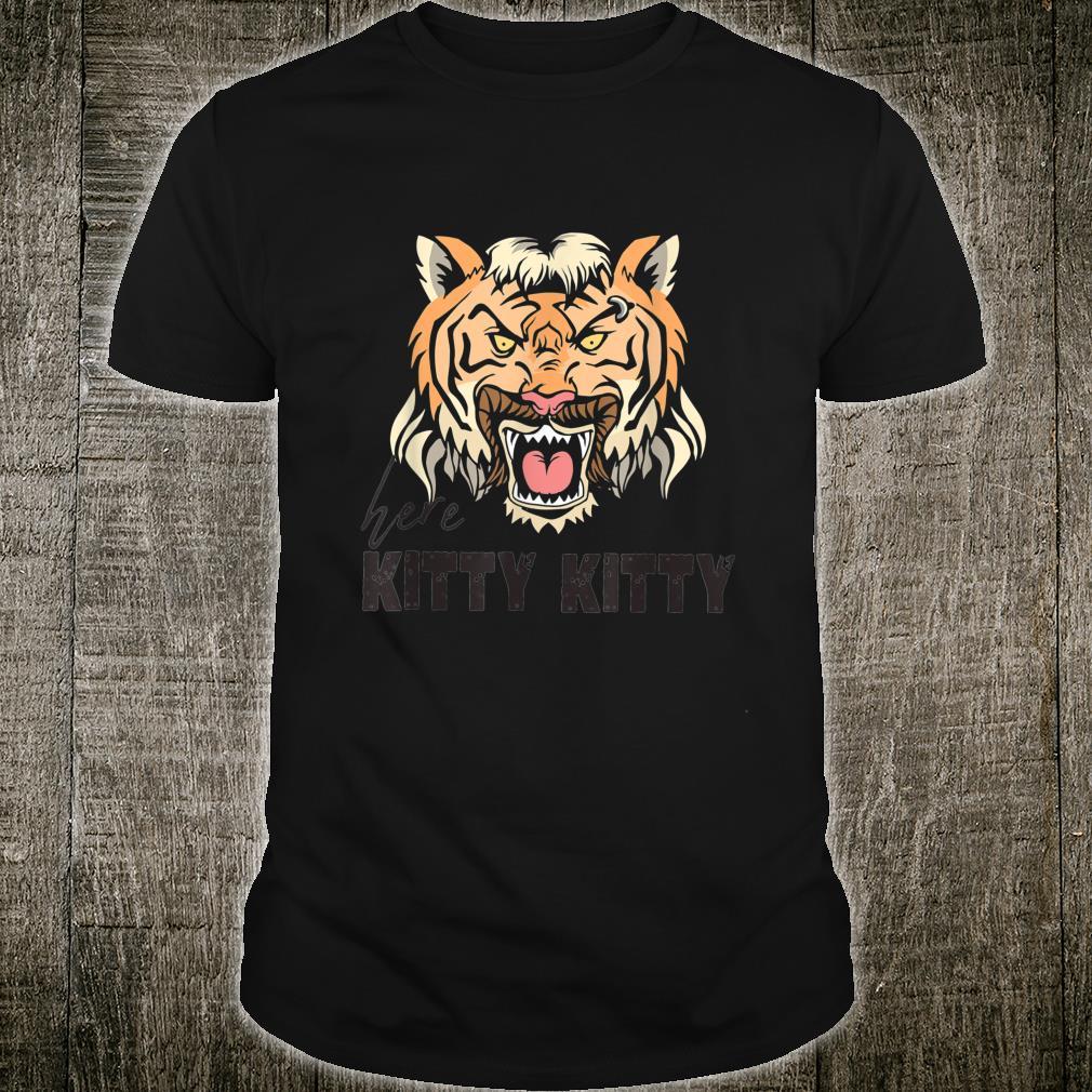 Schöner Kitty Tiger Spruch Shirt
