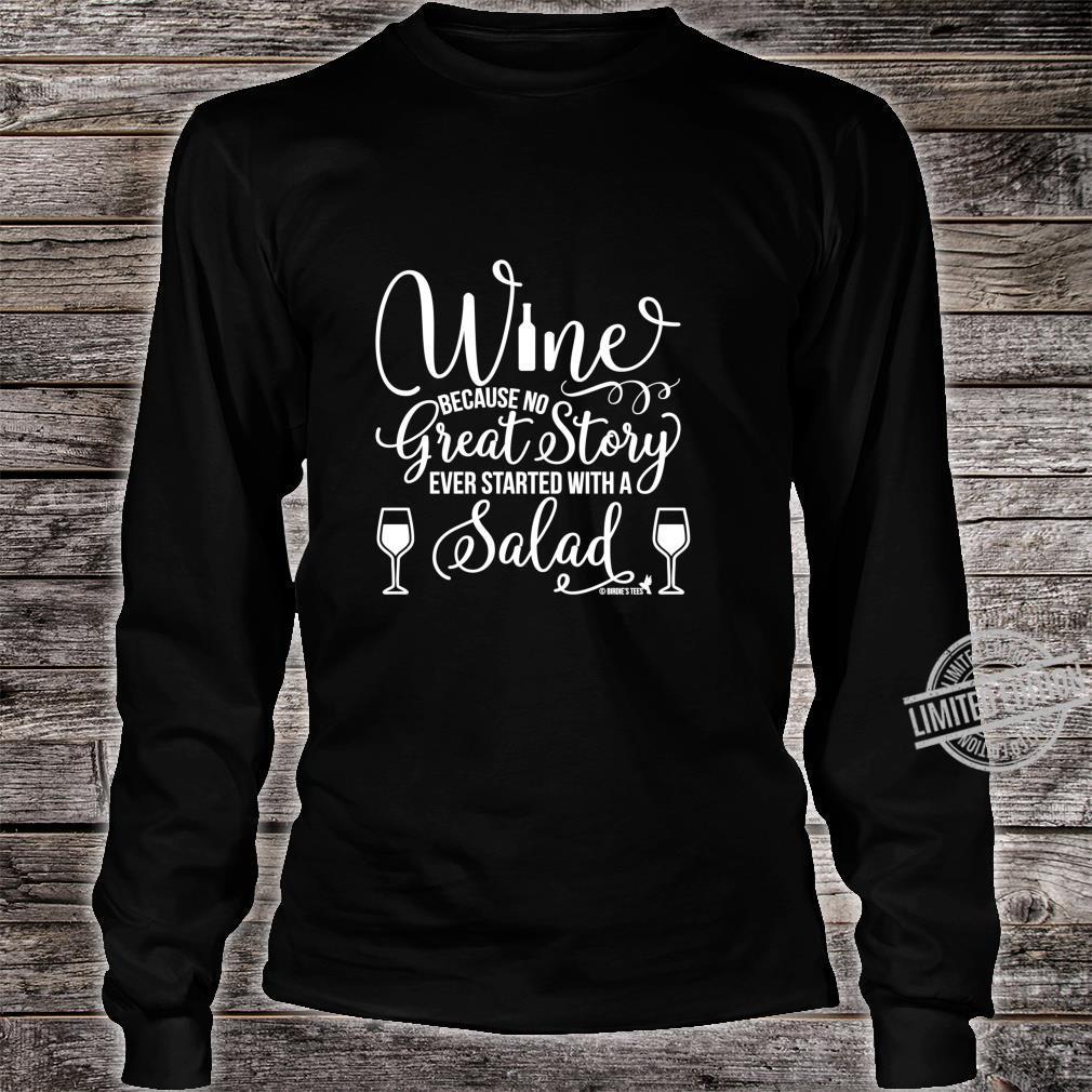Wein großartige Geschichte mit einem Salat begann Shirt long sleeved
