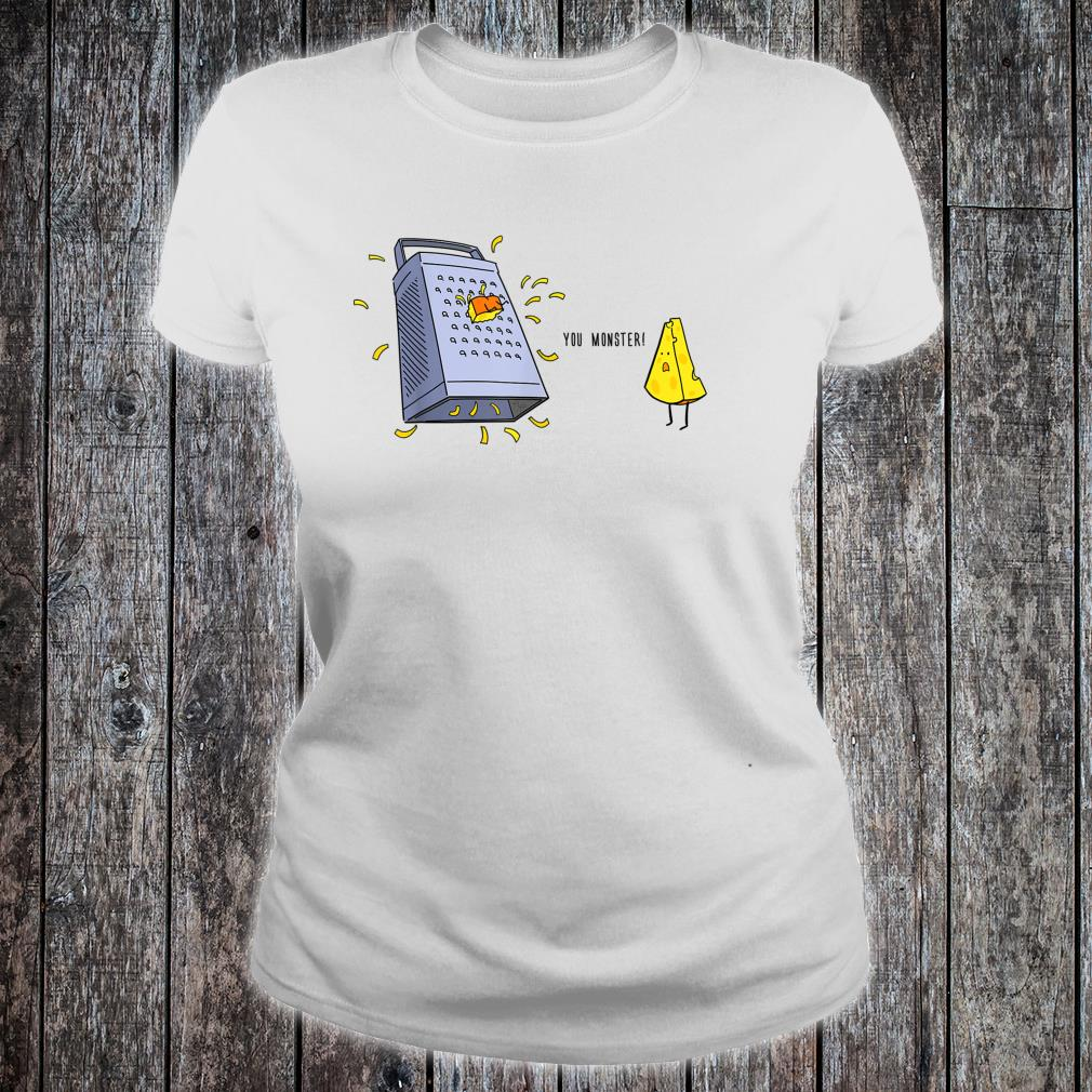 You Monster Cute Cheese and Grater Shirt ladies tee