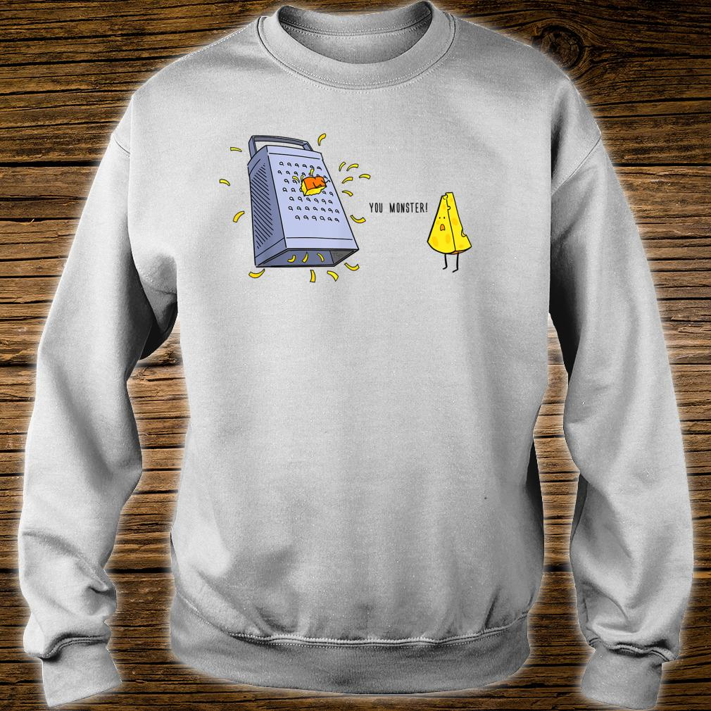 You Monster Cute Cheese and Grater Shirt sweater
