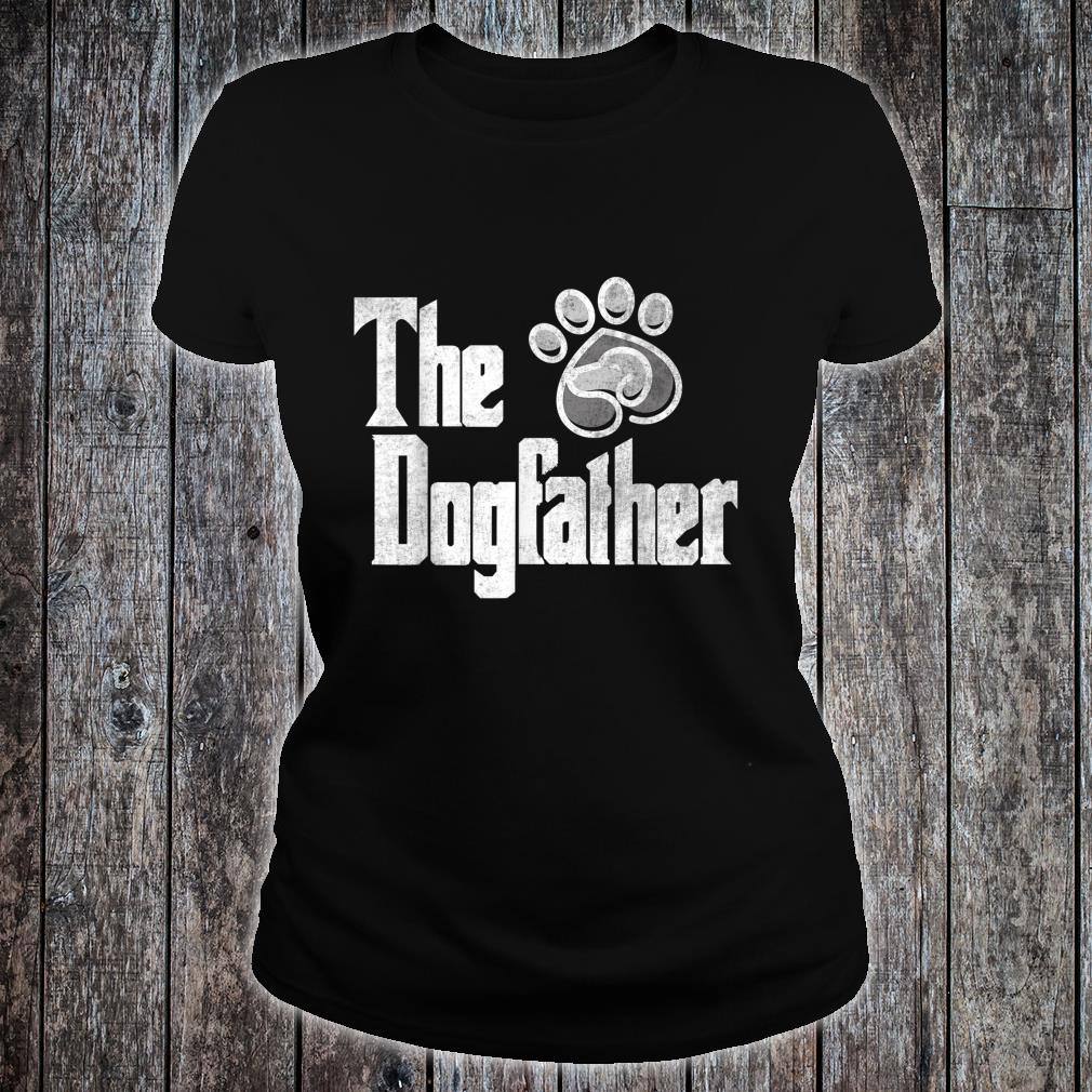 's'ss The Dog Father Short Sleeve Shirt ladies tee