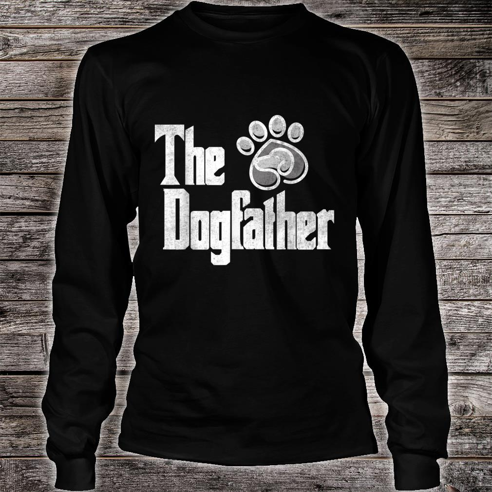 's'ss The Dog Father Short Sleeve Shirt long sleeved
